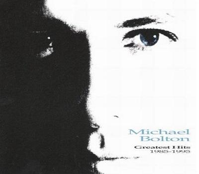 Michael Bolton Greatest Hits 1985-95